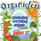 Organicfest 2017 Celebrating everything organic